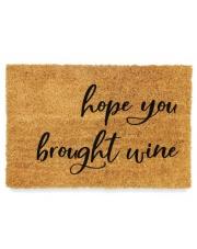 Wycieraczka kokosowa Hope You Brought Wine